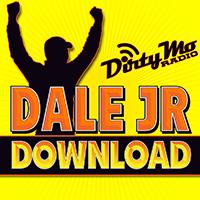 Dale Jr. Download - Dirty Mo Radio - Dale Earnhardt, Jr.